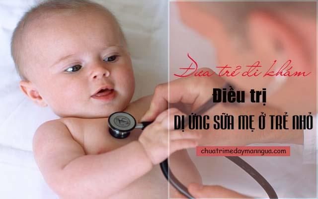 Điều trị dị ứng sữa ở trẻ nhỏ