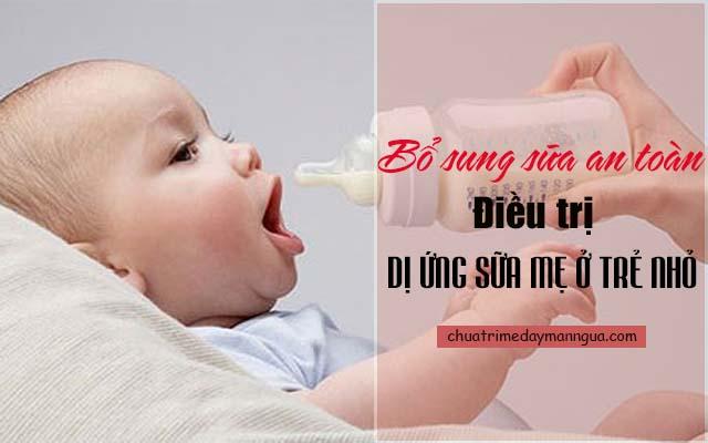 Làm sao để điều trị dị ứng sữa mẹ ở trẻ nhỏ