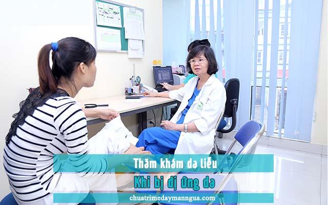 Cần thăm khám da liễu khi bị dị ứng da