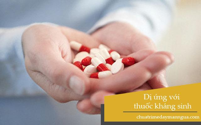 thuốc kháng sinh có thể gây dị ứng