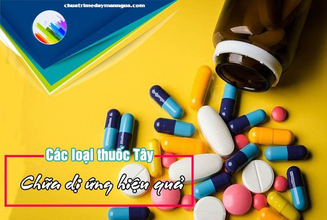 Các loại thuốc Tây chữa dị ứng