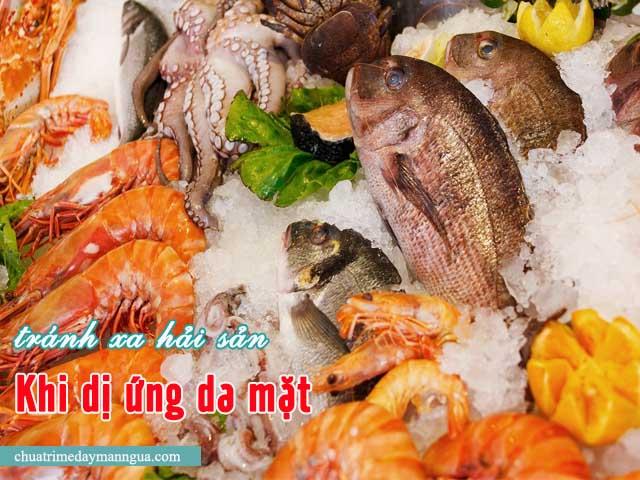 không ăn hải sản khi dị ứng da mặt